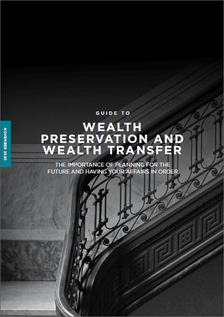 Wealth preservation wealth transfer